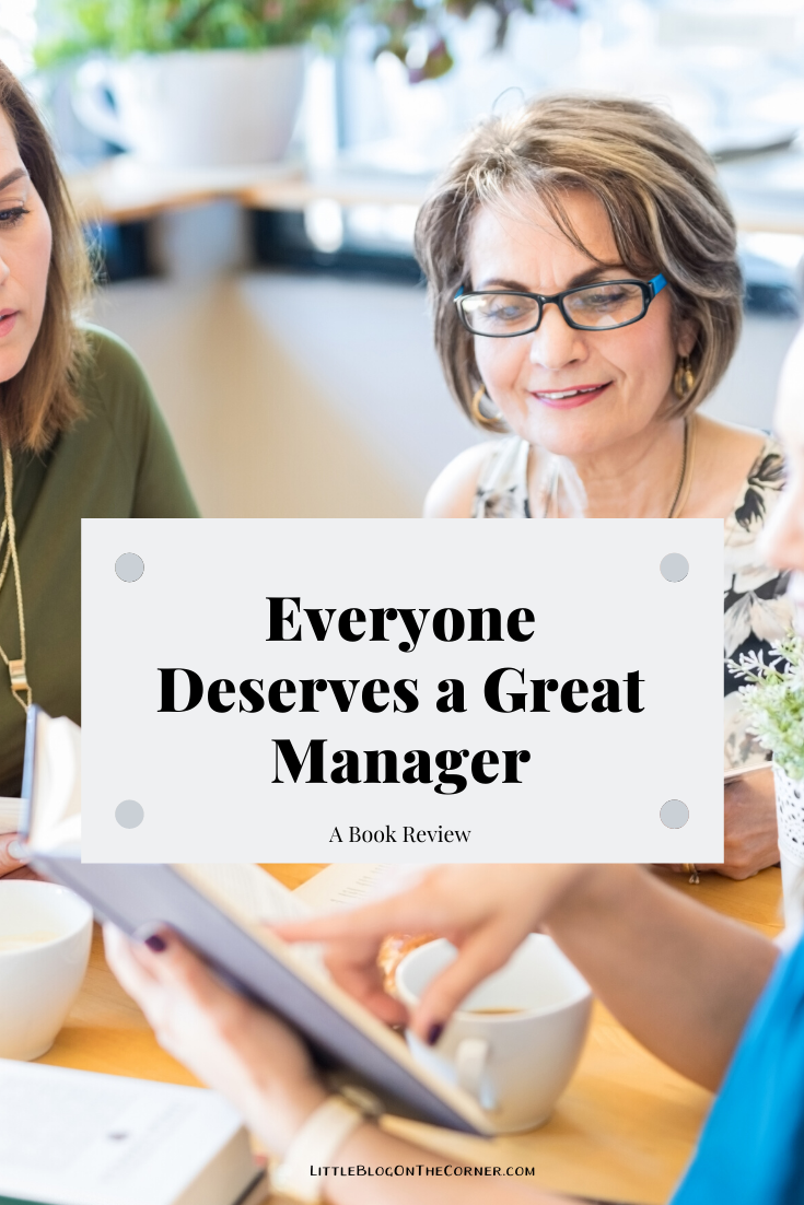 Everyone Deserves A Good Manager