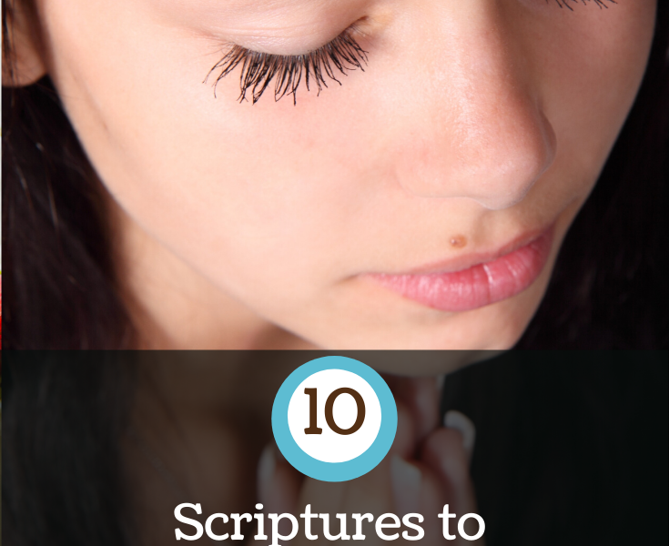 10 Scriptures to Help Alleviate Fear and Worry