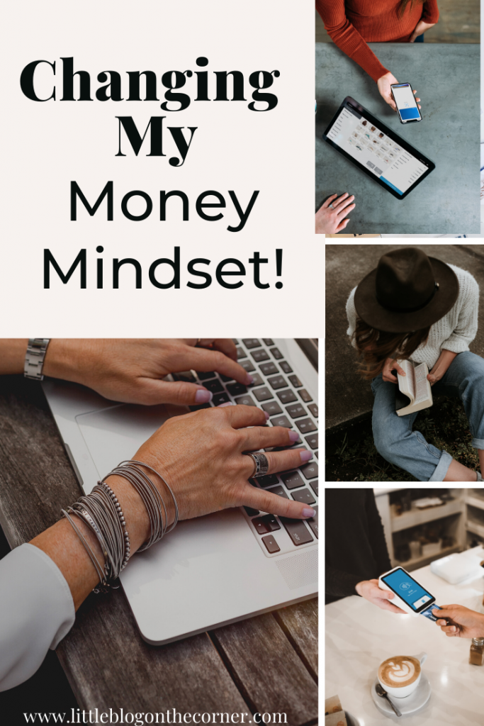 Changing my money mindset.